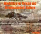 Giornata mondiale della cultura africana e afro-discendente